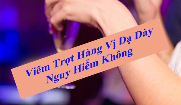 Viem Trot Hang Vi Da Day Nguy Hiem Khong